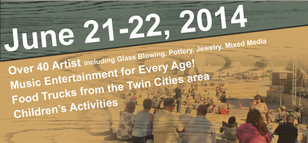 June 21-22, 2014: Over 32 Artists, Music, Food, Kid Activities
